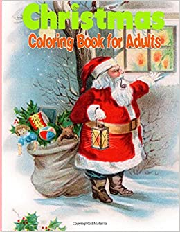 amazoncom christmas coloring book for adults christmas trees winter scenes and christmas holiday coloring book 9781517430634 ciparum llc books