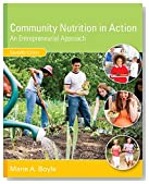 Community Nutrition in Action: An Entrepreneurial Approach (MindTap Course List)