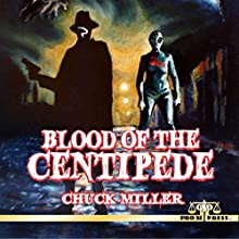 Blood of the Centipede Audiobook by Chuck Miller Narrated by Chris Grall