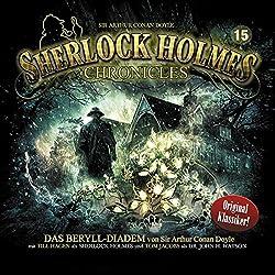 Das Beryll-Diadem (Sherlock Holmes Chronicles 15)