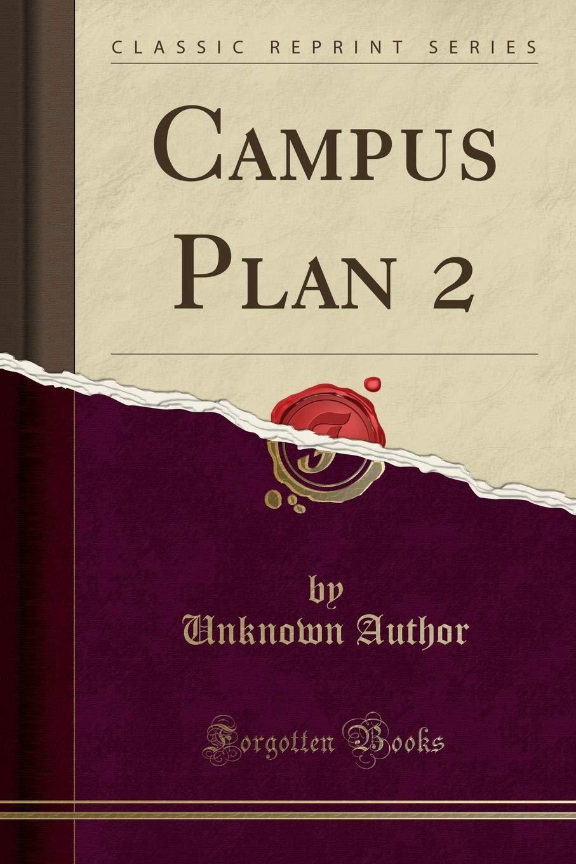 Read Online Campus Plan 2 (Classic Reprint) ebook