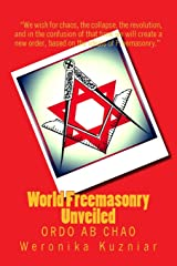 World Freemasonry Unveiled: Ordo ab Chao (Powerwolf Publications) (Volume 4) Paperback