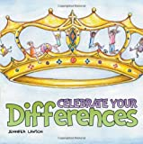 Celebrate Your Differences, Jennifer Lawson, 1613141637