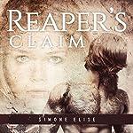 Reaper's Claim: Satan's Sons MC Romance Series, Book 1 | Simone Elise