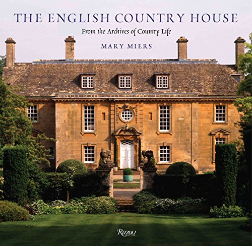 The English Country House: From the Archives of Country Life ()