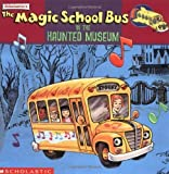 magic school bus haunted house - The Magic School Bus In The Haunted Museum: A Book About Sound by Linda Beech (1995-02-01)