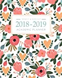 #3: 2018-2019 Academic Planner Weekly And Monthly: Calendar Schedule Organizer and Journal Notebook With Inspirational Quotes And Floral Lettering Cover (August 2018 through July 2019)