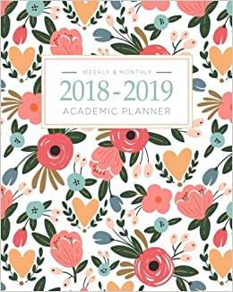 2018 2019 academic planner weekly and monthly calendar schedule organizer and journal notebook with inspirational quotes and floral lettering cover august