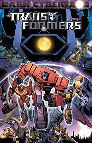Transformers: Dark Cybertron Vol. 1 (Tranformers) (Series Plus Transformer)
