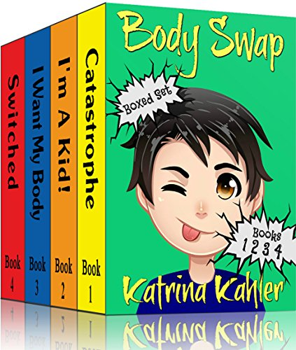 Books for Kids: BODY SWAP - Boxed Set - Books 2 - 4 (Book 1 is FREE to download separately): A Very Funny Book for Boys and Girls 9-12
