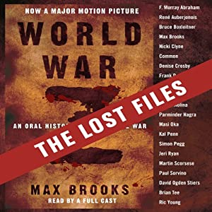 World War Z: The Lost Files Audiobook