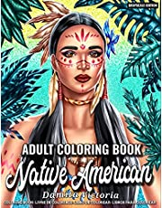 Native American | Adult Coloring Book: Beautiful Native Indian Portrait Coloring Pages for Celebrating Indigenous American Culture | Perfect Coloring Book for Adult Relaxation and Gift Idea