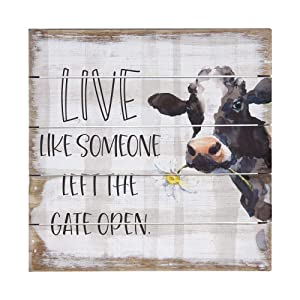 "Simply Said, INC Perfect Pallet Petites 8"" Wood Sign PET16088- Live Like Someone Left The Gate Open"