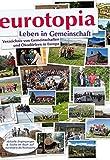 eurotopia Verzeichnis: Gemeinschaften und Ökodörfer in Europa