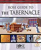 Rose Guide to the Tabernacle with Clear Plastic Overlays and Reproducible Charts