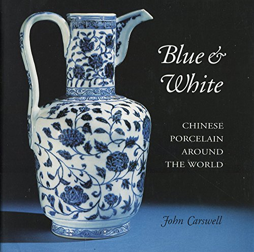 Old World Porcelain (Blue and White: Chinese Porcelain Around the World)