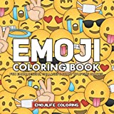 Emoji Coloring Book: Fun Emoji Designs, Collages and Funny & Uplifting Quotes