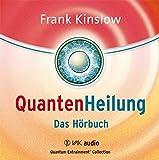 Quantenheilung: Das Hörbuch (Quantum Entrainment (R))