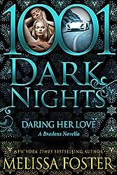 Daring Her Love: A Bradens Novella (The Bradens)
