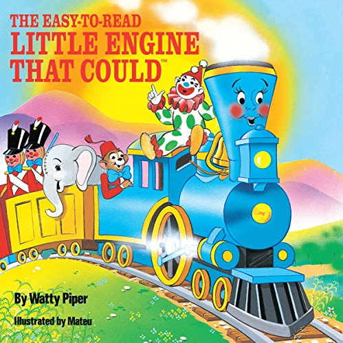 The Easy-to-Read Little Engine that Could (The Little Engine That Could) (Train I I Think Book Can)