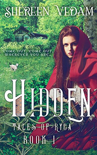 Book: Hidden - Tales of Ryca, Book 1 by Shereen Vedam