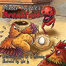 Mixter Twizzle's Breakfast