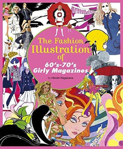 The Fashion Illustration of 60's-70's Girly Magazines