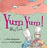 Yum Yum!: What Fun!