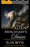 Alien Mercenary's Desire: Alien Abduction Romance