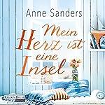 Mein Herz ist eine Insel | Anne Sanders
