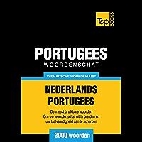 Thematische woordenschat Nederlands-Portugees - 3000 woorden