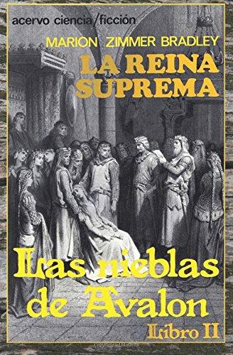 Reina suprema, la. nieblas avalon 3: Volume 2 (Las Nieblas de Avalon)