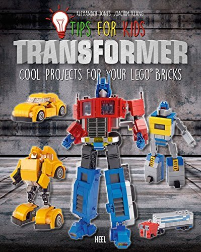 Tips for Kids: Transformers: Cool Projects for your Lego Bricks (Transformers Lego)