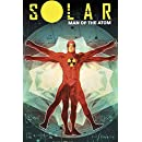 Solar: Man of the Atom Volume 1 - Nuclear Family (Solar Man of Atom Tp)
