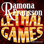 Lethal Games: A Swedish Crime Novel: Greger Thulin, Book 3 | Ramona Fransson