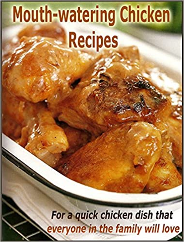Gratis populære ebøger download pdf Mouth-watering Chicken Recipes : For a quick chicken dish that everyone in the family will love PDF iBook PDB B0094K350Y by Nossie Davies
