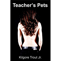 Teacher's Pets: Making the Grade - Parts 1-5 (English Edition)