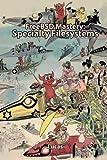 FreeBSD Mastery: Specialty Filesystems (IT Mastery) (Volume 8)