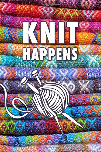 Knit Happens Funny Knitting Journal Cute Notebook Factory 9781728829722 Amazon Com Books