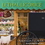 Lethal Licorice: Amish Candy Shop Mystery Series, Book 2 | Amanda Flower