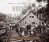 Wood Hicks and Bark Peelers