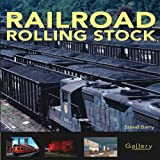 Railroad Rolling Stock, Steve Barry, 0760332606