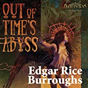 Out of Time's Abyss: Caspak Trilogy, Book 3 | Edgar Rice Burroughs