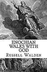 Enochian Walks with God