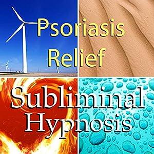 Psoriasis Relief Subliminal Affirmations Speech