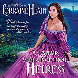 An Affair with a Notorious Heiress Audiobook
