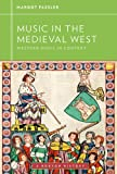 Music in the Medieval West, Fassler, Margot, 0393929159