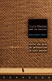Digital Memory and the Archive, Wolfgang Ernst, 0816677670
