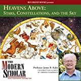 Download The Modern Scholar: Heavens Above: Stars, Constellations, and the Sky in PDF ePUB Free Online