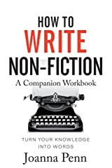 How to Write Non-Fiction Companion Workbook Paperback